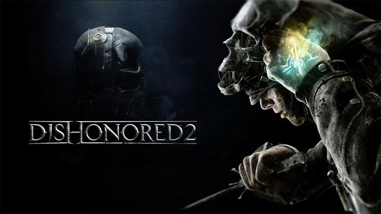 Expected Date of Dishonored 2 Release