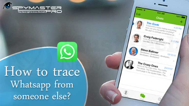 How to Trace WhatsApp from Someone Else?